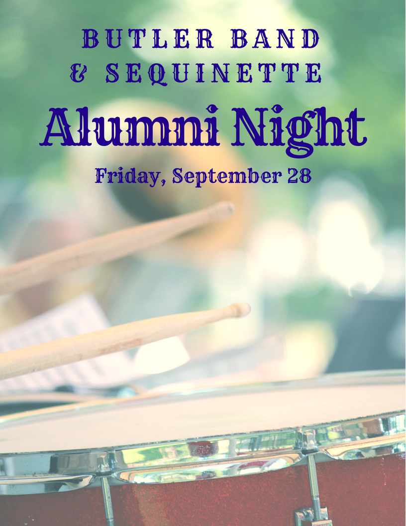 Butler Band and Sequinette Alumni Night